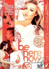 Be Here Now Porn Video