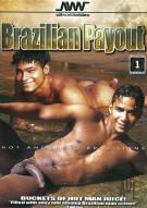 Brazilian Payout Porn Movie