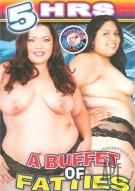 Buffet Of Fatties, A Porn Movie