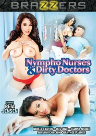 Nympho Nurses and Dirty Doctors DVD porn movie from Brazzers.