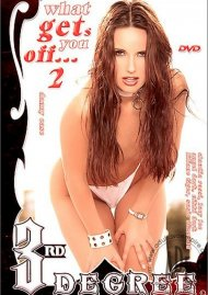 What Gets You Off... 2 Porn Movie