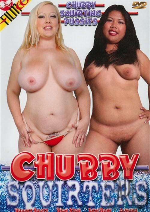 Chubby Squirters All Sex BBW 2007