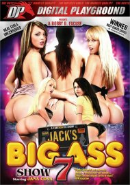 Jack's Playground: Big Ass Show 7 Porn Video
