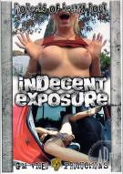Indecent Exposure Porn Movie