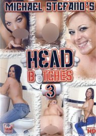 Head Bitches 3 Porn Movie