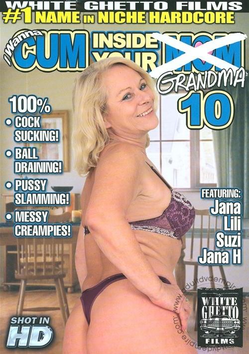 I Wanna Cum Inside Your Grandma 10 Mature Gonzo Jana (V)