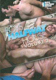Boys Halfway House Volume 3 Porn Video