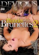 Blondes Who Love Brunettes 2 Porn Movie