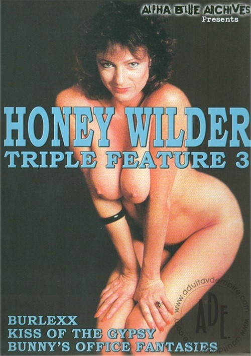 Honey Wilder Triple Feature 3
