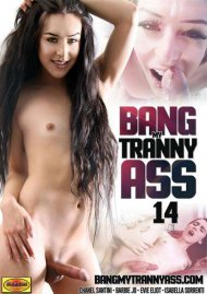 Bang My Tranny Ass 14 Porn Movie
