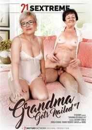 Grandma Gets Nailed #1 DVD porn movie from 21 Sextury Video (Pulse).
