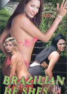 Brazilian He Shes #2 Porn Movie