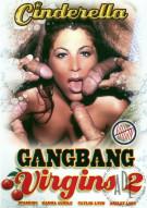 Gangbang Virgins 2 Porn Movie