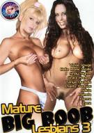 Mature Big Boob Lesbians 3 Porn Video