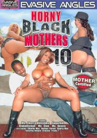 Horny Black Mothers 10 Porn Video
