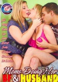 Moms Doing Her BF & Husband Porn Movie