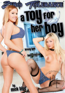Toy For Her Boy, A Porn Movie