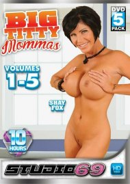 Big Titty Mommas Vol. 1-5 Porn Movie