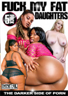 Fuck My Fat Daughters 5-Pack Porn Movie