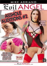 Asshole Auditions #2 HD porn video from Evil Angel.