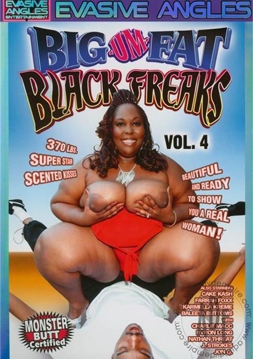 Big-Um-Fat Black Freaks 4