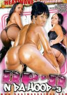 DPd N Da Hood #3 Porn Movie