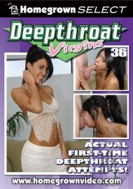 Deepthroat Virgins 36 Porn Movie
