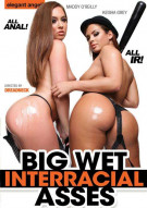 Big Wet Interracial Asses Porn Movie