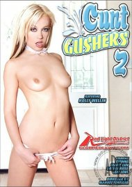 Cunt Gushers 2 Porn Movie