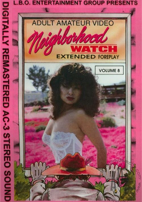 Neighborhood Watch Vol. 8 All Sex Dec 26 2006 Amateur