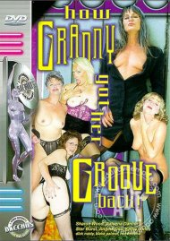 How Granny Got Her Groove Back Porn Video