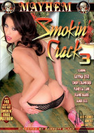 Smokin Crack 3 Porn Movie
