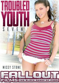 Troubled Youth 7 Porn Movie