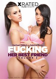 Fucking Her Best Friend Vol. 2 Porn Movie