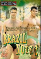 Brazil Nuts 2 Porn Movie