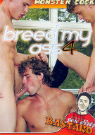 Breed My Ass 4 Porn Movie