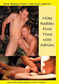 Mike Reddev First Time With Adrian Porn Video