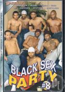 Black Sex Party #8 Porn Movie