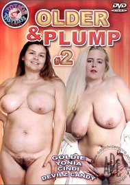 Older & Plump #2 Porn Movie