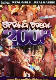 Dream Girls: Spring Break 2008 Porn Movie