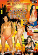 Hot Sistas from Brazil 2 Porn Movie