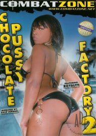 Chocolate Pussy Factory #2 Porn Movie