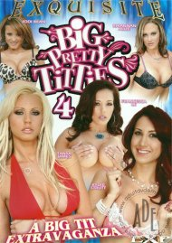 Big Pretty Titties 4 Porn Movie