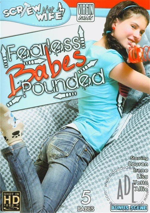Fearless Babes Pounded