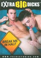 Break Me In Half Porn Movie