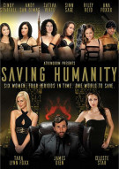 Saving Humanity Porn Movie