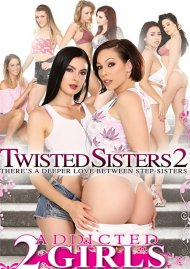 Twisted Sisters 2 Porn Movie