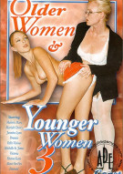 Older Women & Younger Women #3 Porn Movie