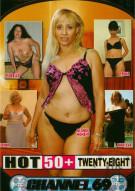 Hot 50+ 28 Porn Movie