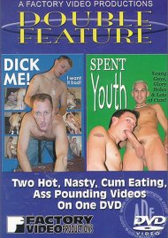 Dick Me / Spent Youth Porn Video